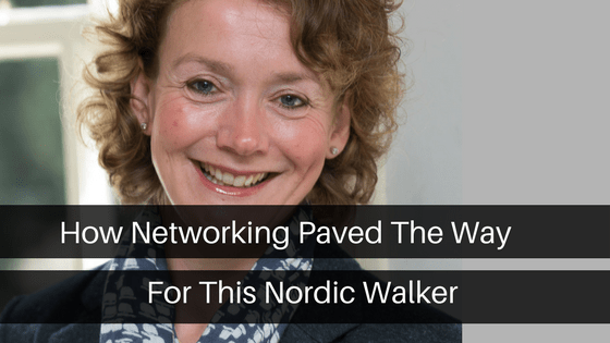How Networking Paved The Way For This Nordic Walker